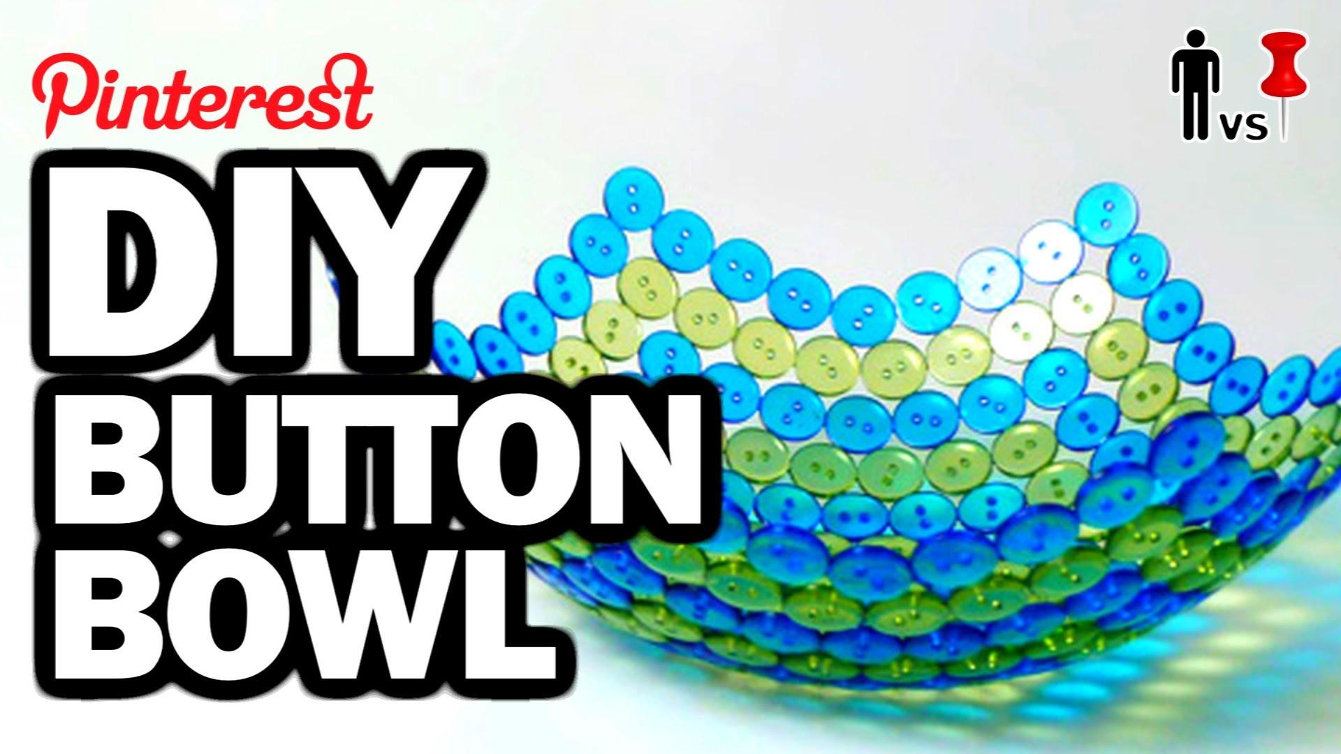 DIY Button Bowl - Man  Vs Pin - Pinterest Test #64