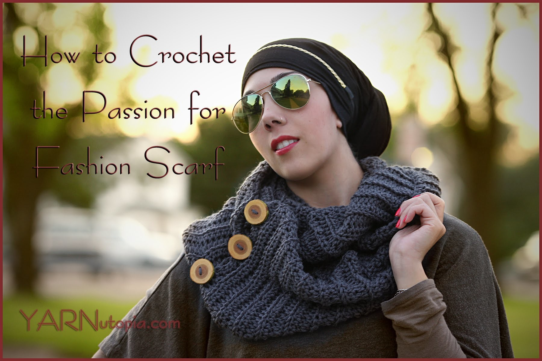 How to Crochet the Passion for Fashion Scarf