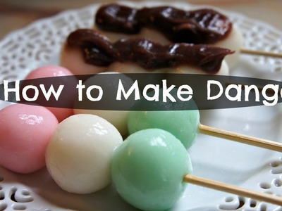 How to Make Dango - Andango & Hanami Recipe