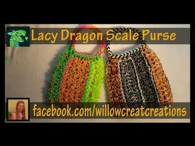 Lacy Dragon Scale Purse on the Rainbow Loom - re-sizable!! - Line-able!