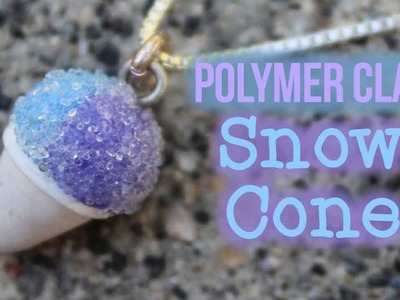 Polymer Clay Snow Cone Charm Tutorial