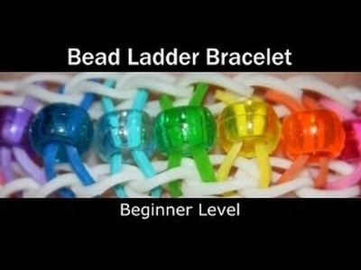 Rainbow Loom Bead Ladder Bracelet