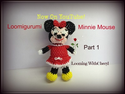 Rainbow Loom Minnie Mouse -1 of 2-  Loomigurumi  - Looming WithCheryl