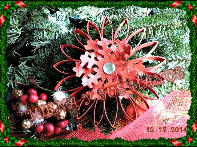 RECICLAJE.  COMO HACER UN ADORNO NAVIDEÑO. Recycling. How to make Christmas ornament