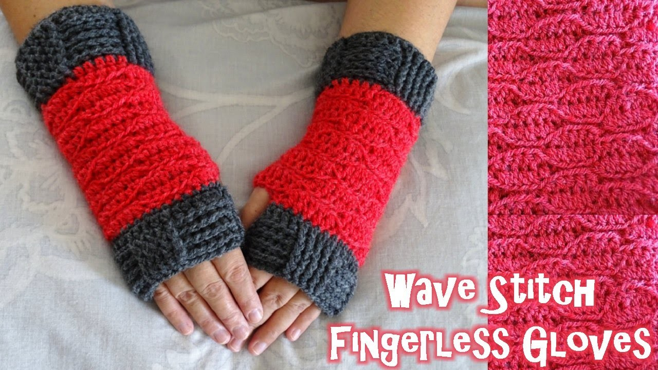 Wave Stitch Finger less gloves - Crochet Tutorial