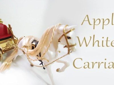 How to make Apple White's Carriage [EVER AFTER HIGH]