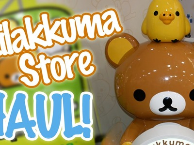 Kawaii Haul: Rilakkuma Store Haul from my Japanese Friend! ♡