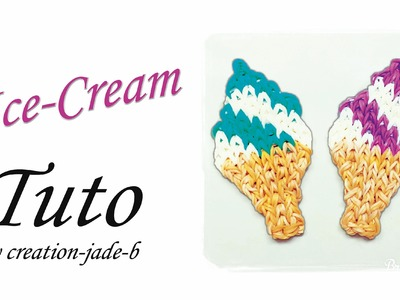 Tuto Rainbow Loom - Mural Ice-Cream !