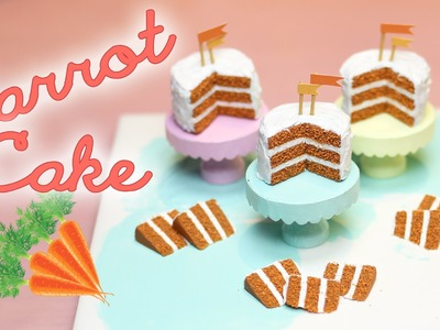 Carrot Cake - Miniature Polymer Clay Tutorial