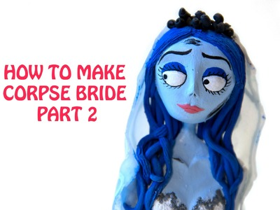 Corpse Bride Polymer Clay Figure Tutorial - Part 2.4 - The Head