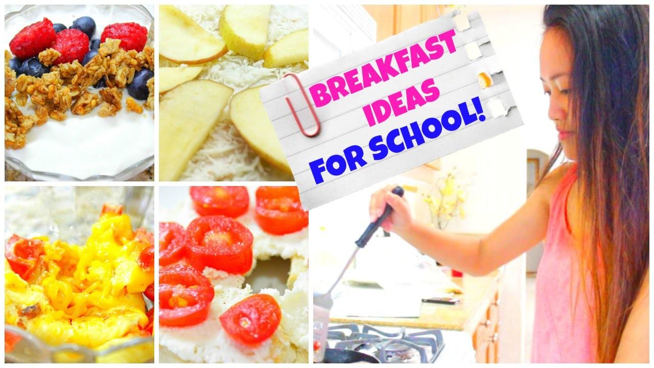 Healthy & Quick Breakfast Ideas for School!!