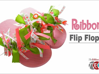 How to Make Ribbon Flip Flops - TheRibbonRetreat.com