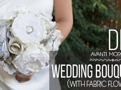 DIY Wedding Bouquet with fabric flower. Bouquet de Novia
