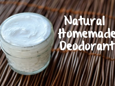 Natural Homemade Deodorant (3 ingredients!)