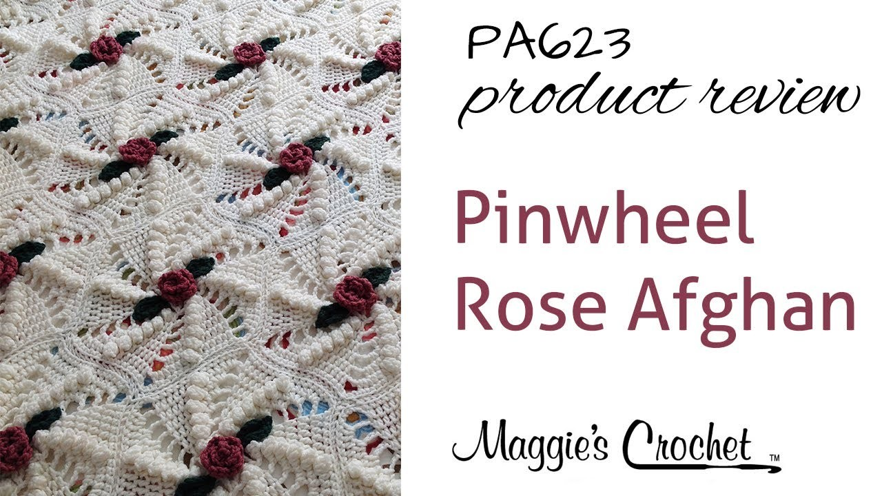 Pinwheel Rose Afghan Crochet Pattern Product Review Pa623