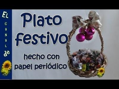 Plato festivo hecho con papel periódico - Festive dish made with newspaper