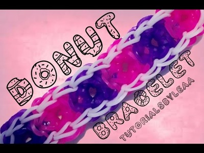 RAINBOW LOOM-Donut bracelet |HOW TO