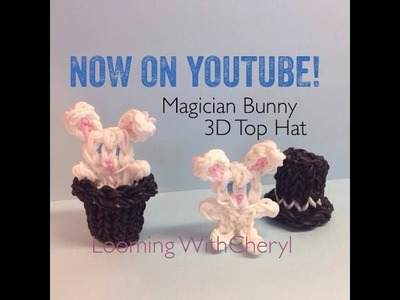 Rainbow Loom Magician Bunny Rabbit 3D Top Hat - Looming WithCheryl
