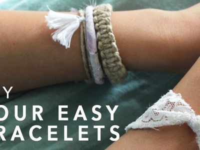 4 Easy DIY Bracelets
