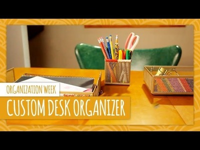 DIY Custom Desk Organizer - HGTV Handmade