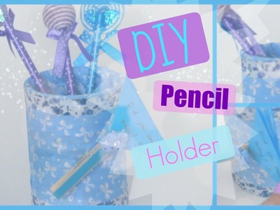 DIY - Room.Desk Decor - Blue Pen Pencil Holder