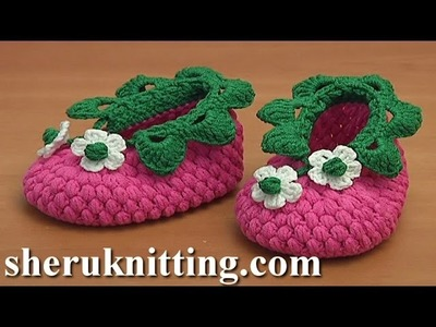 How to Crochet Raspberry Baby Booties Tutorial 83 Part 2 of 2