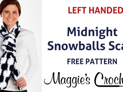Midnight Snowball Scarf Free Crochet Pattern - Left Handed