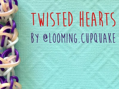 Rainbow Loom Bands Tutorial Twisted Hearts by @Looming.CupQuake