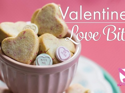 Valentine's Love Bites  Recipe - In The Kitchen With Kate
