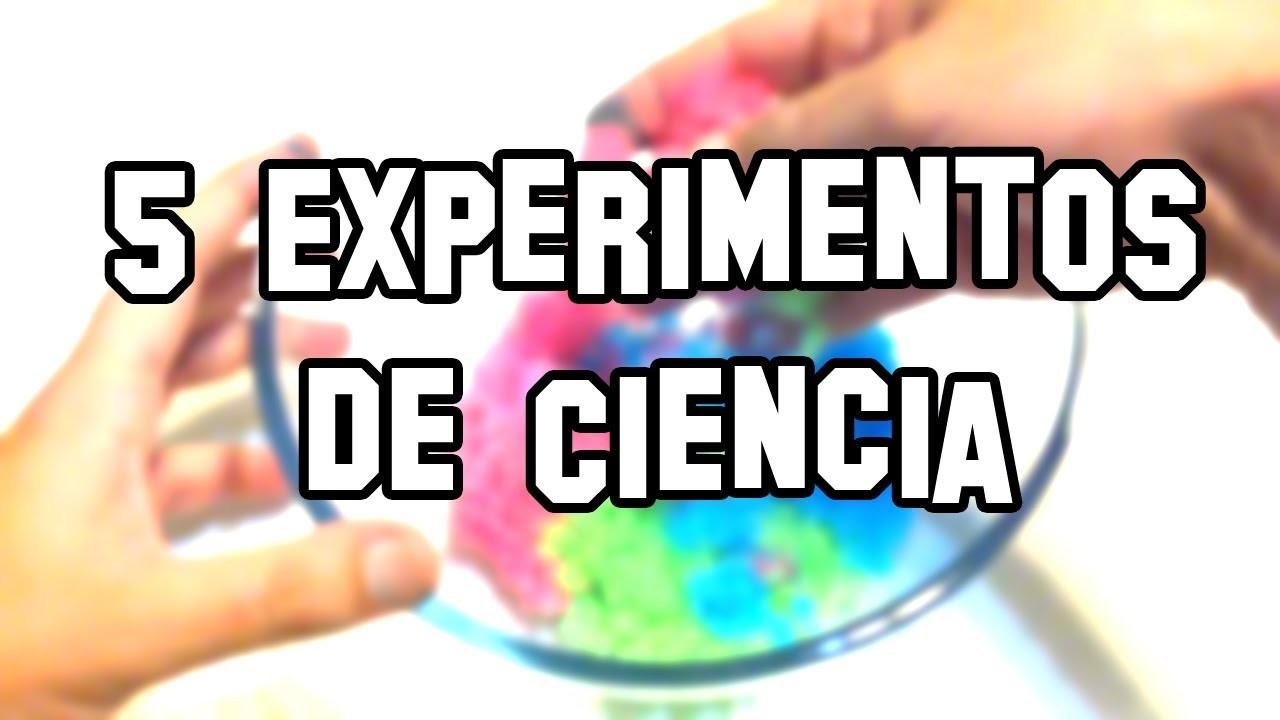 5 Experimentos de Ciencia, Caseros y Fáciles |  Five science experiments, and Easy Homemade