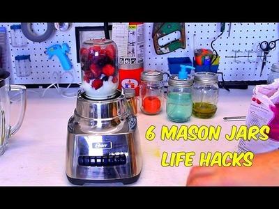 6 Mason Jars Life Hacks
