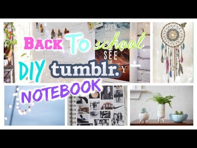 Back To School DIY Tumblr Notebooks