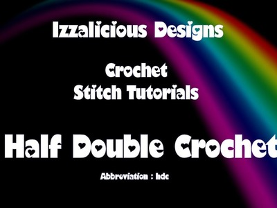 Crochet Stitches - Half Double Crochet in the round - using yarn | wool