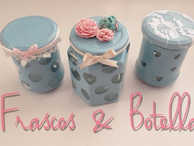 "Decora frascos & botellas ""!♥"