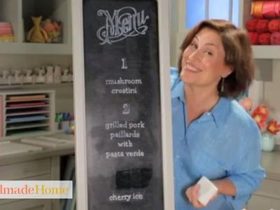 How to Create an Easy Chalkboard Menu - Handmade Home - Martha Stewart
