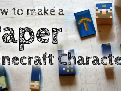 How to Make Your Own Paper Minecraft Character