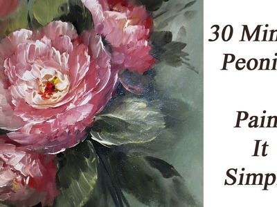 How to Paint 30 Minute Peonies-  Paint It Simply