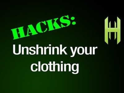 """How to """"UNSHRINK"""" your clothes"""