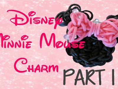 PART 1 Minnie Mouse Rainbow Loom Charm Tutorial