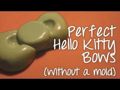 Perfect Hello Kitty Bows (without a mold)