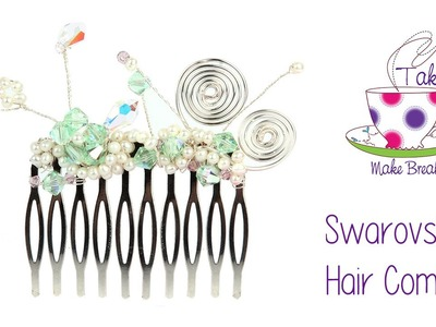 Pretty Swarovski Hair Comb Tutorial | Take A Make Break with Sarah Millsop ❤️‍