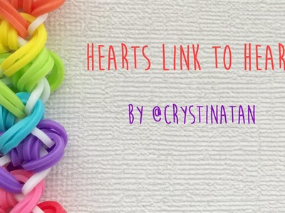 Rainbow Loom Bands Hearts Link to Hearts by @CrystinaTan