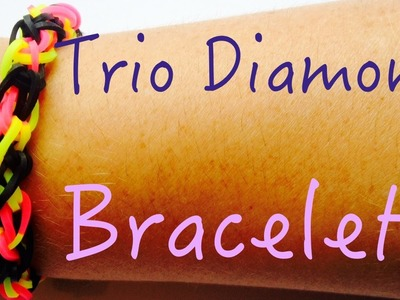 Rainbow Loom Diamant trio diamond bracelet Tutorial Facile débutant français howto easy begin