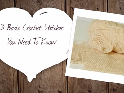 3 Basic Crochet Stitches You Need to Know | Hobbycraft