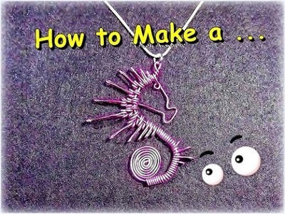 Como Hacer Caballito de Mar en Alambre.How to make Wire Sea Horse. By Puntoy Alambre