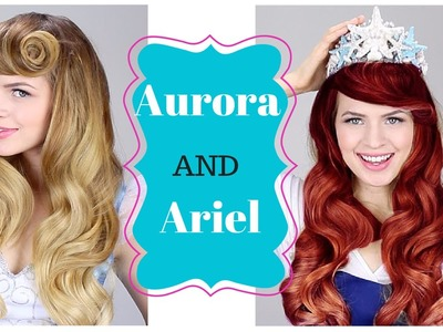 Disney's Ariel AND Aurora Hair tutorial