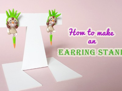 DIY: How to make an Earring Stand