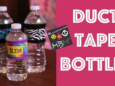 Duct Tape DIY Party Decorations - Custom Water Bottles