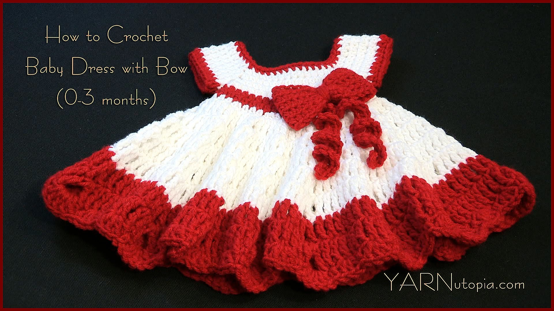 How to Crochet a Baby Dress with a Bow