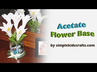 How to make a clear plastic flower base - EP